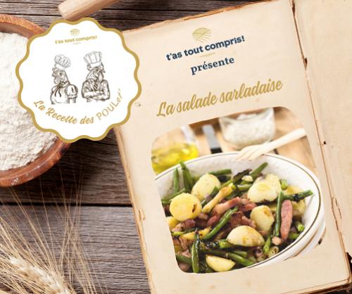 LA RECETTE DES POULet' : La salade sarladaise